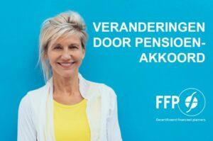 Pensioenakkoord nader ingevuld, wat betekent dit?